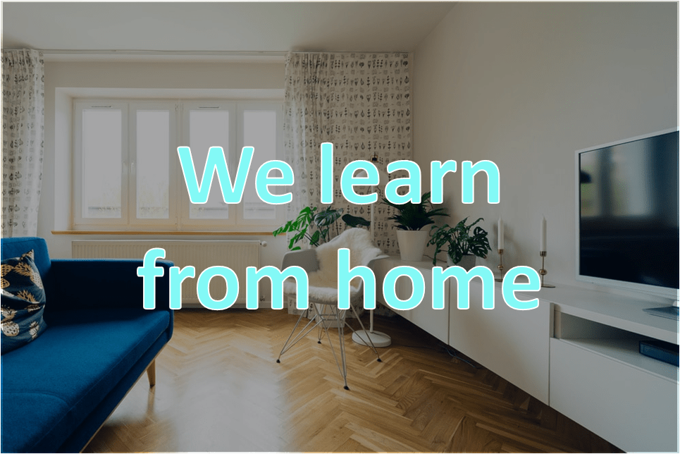 we learn from home